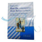 Buch: Das Oktoberfest - Masse - Rausch und Ritual
